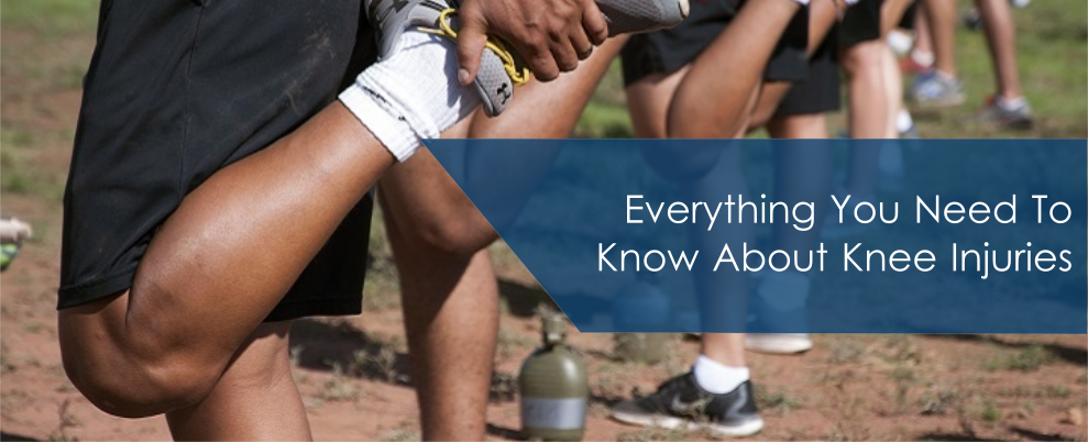 Everything You Need To Know About Knee Injuries