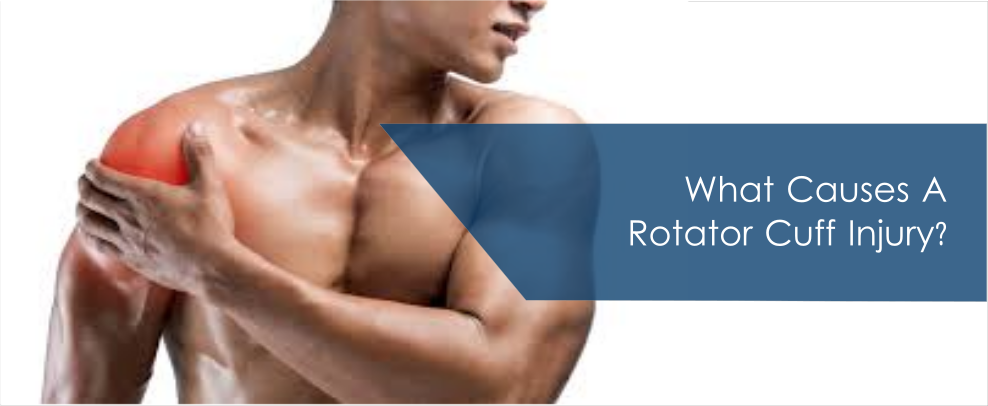 What Causes A Rotator Cuff Injury?