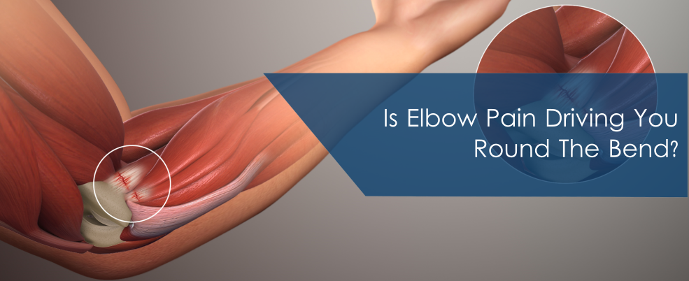 Is Elbow Pain Driving You Round The Bend?