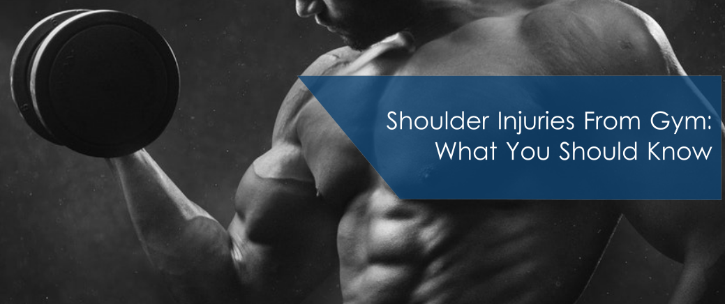 Shoulder Injuries From Gym – What You Should Know